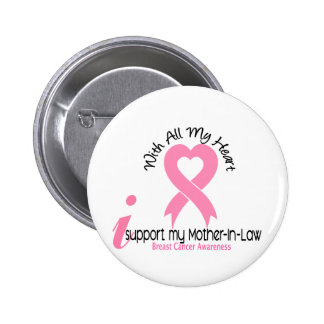 Breast Cancer I Support My Mother-In-Law 2 Inch Round Button