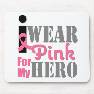 Breast Cancer I Wear Pink Hero Mouse Pad