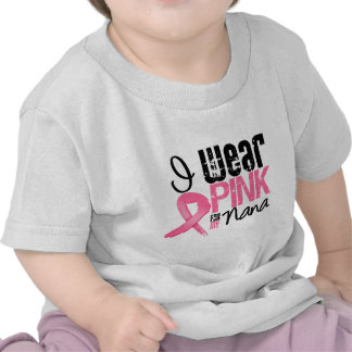 Breast Cancer I Wear Pink Ribbon For My Nana T-shirts