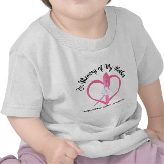 Breast Cancer In Memory of My Mother Tshirt