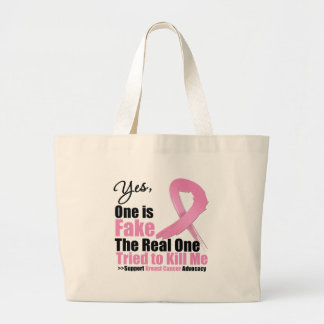 Breast Cancer One is Fake Tote Bag