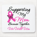 Breast Cancer Support (Mom) Mouse Pad