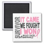 Breast Cancer Survivor It Came We Fought I Won Square Magnet