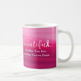 Breast Cancer Survivor - You are Beautiful Coffee Mug