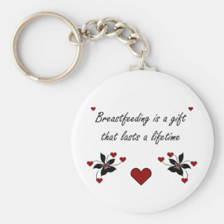 Breastfeeding is a Gift Keychain