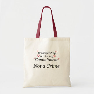 Breastfeeding Not a Crime Tote Bag