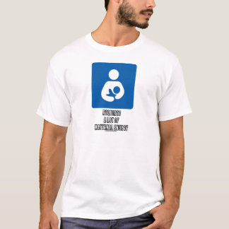 (Breastfeeding) Requires A Lot Of Maternal Energy T-Shirt