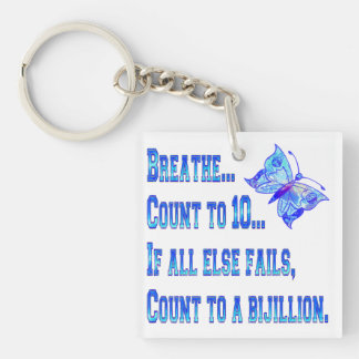 Breathe And Count Butterfly Keychain