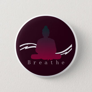 """Breathe"" Beautiful Buddha. 2 Inch Round Button"