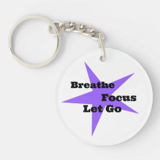 Breathe, Focus, Let Go - Relaxation Reminder Keychain