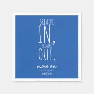 Breathe In Breathe Out White Inspirational Quote Paper Napkin