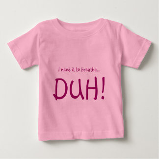Breathe in the Cuteness Baby T-Shirt