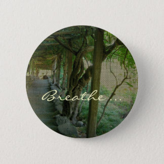 Breathe/Japanese Garden - Button