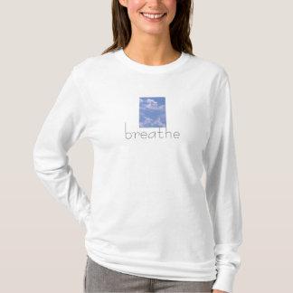breathe....life T-Shirt