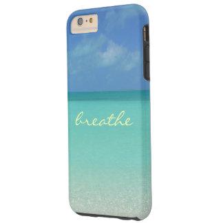 """""""BREATHE"""" SEA & SKY/TURKS&CAICOS ISLANDS TOUGH iPhone 6 PLUS CASE"""