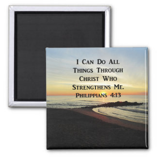 BREATHTAKING PHILIPPIANS 4:13 SCRIPTURE VERSE SQUARE MAGNET