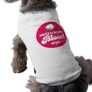 Breed Bans Blow (fuchsia) Shirt