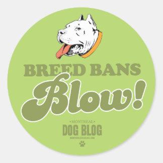 Breed Bans Blow (green) Round Sticker