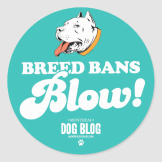 Breed Bans Blow (teal) Classic Round Sticker