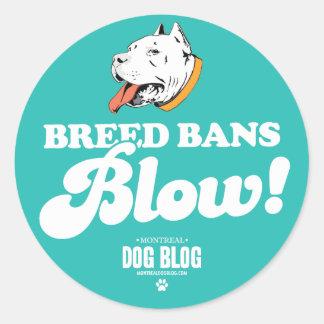 Breed Bans Blow (teal) Round Sticker