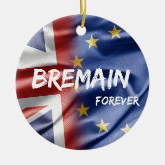 Bremain Forever Ceramic Ornament