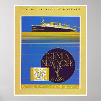 Bremen - NewYork in der 1st Classe Poster