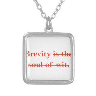 Brevity is the soul of wit. personalized necklace