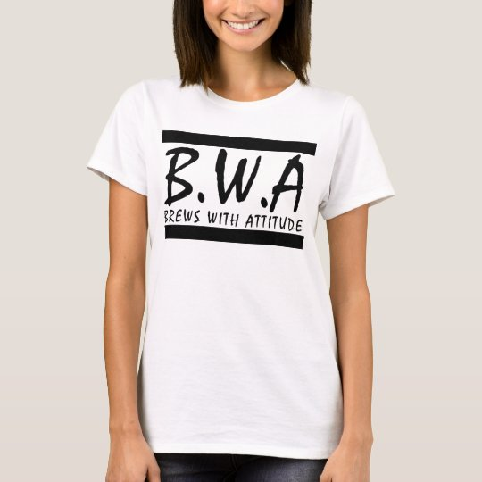 Brews With Attitude T-Shirt
