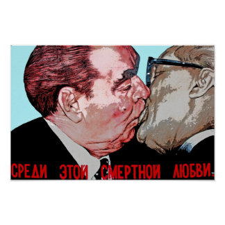Brezhnev & Honecker Kiss,East Side Gallery, Berlin Poster