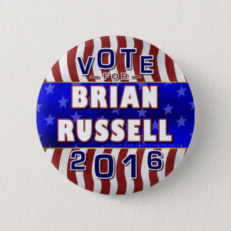 Brian Russell President 2016 Election Republican 2 Inch Round Button