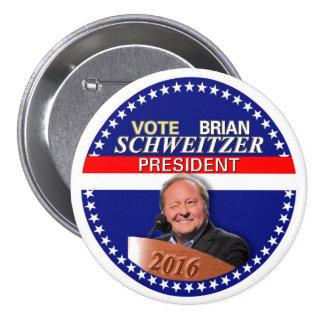 Brian Schweitzer for President 2016 3 Inch Round Button