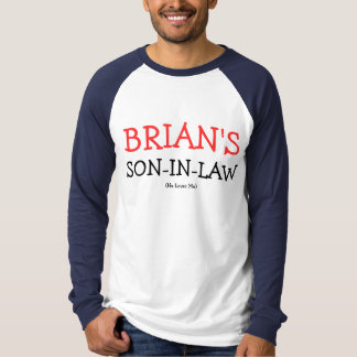 Brian's Son-In-Law T-Shirt