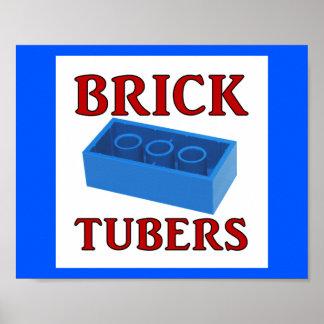 Brick Tubers Poster