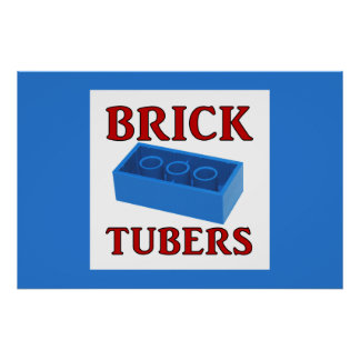 Brick Tubers Poster (Brick Blue Version)