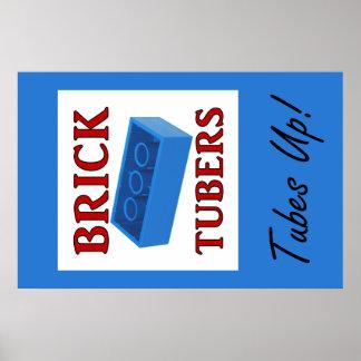 Brick Tubers Tubes Up Poster