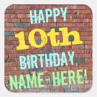 Brick Wall Graffiti Inspired 10th Birthday + Name Square Sticker