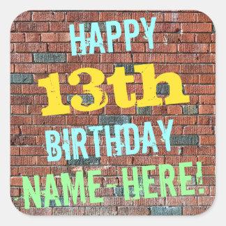 Brick Wall Graffiti Inspired 13th Birthday + Name Square Sticker