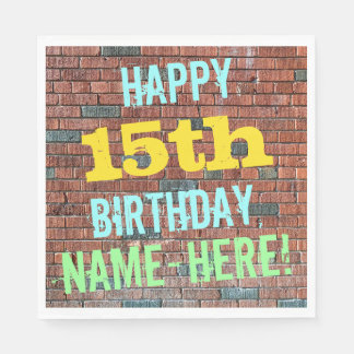 Brick Wall Graffiti Inspired 15th Birthday + Name Paper Napkin