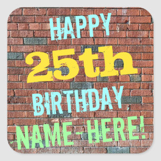Brick Wall Graffiti Inspired 25th Birthday + Name Square Sticker