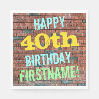 Brick Wall Graffiti Inspired 40th Birthday + Name Paper Napkin