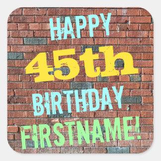 Brick Wall Graffiti Inspired 45th Birthday + Name Square Sticker