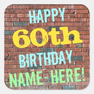 Brick Wall Graffiti Inspired 60th Birthday + Name Square Sticker