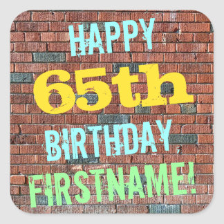 Brick Wall Graffiti Inspired 65th Birthday + Name Square Sticker