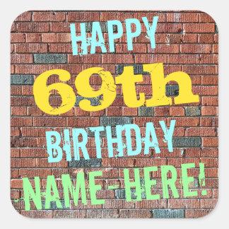 Brick Wall Graffiti Inspired 69th Birthday + Name Square Sticker
