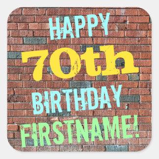 Brick Wall Graffiti Inspired 70th Birthday + Name Square Sticker
