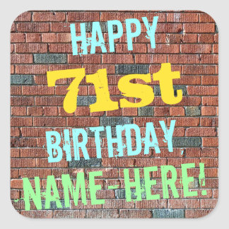 Brick Wall Graffiti Inspired 71st Birthday + Name Square Sticker