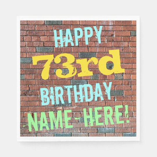 Brick Wall Graffiti Inspired 73rd Birthday + Name Paper Napkin
