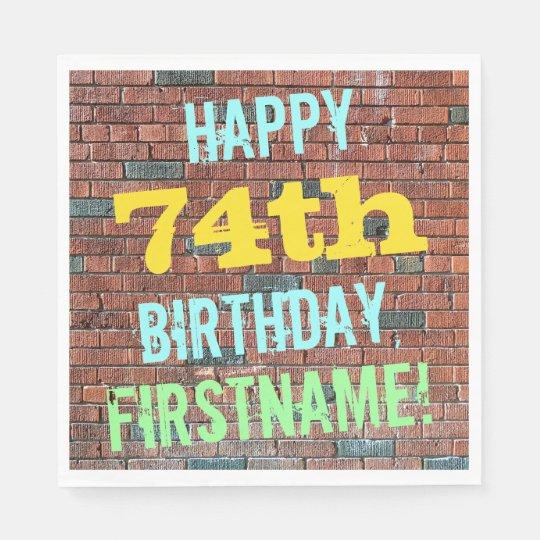 Brick Wall Graffiti Inspired 74th Birthday + Name Napkin