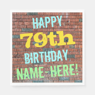 Brick Wall Graffiti Inspired 79th Birthday + Name Paper Napkin