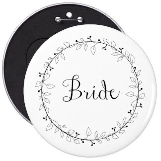 Bridal party identification Bride 6 Inch Round Button